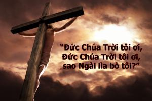 Chúa Jesus bị Đức Chúa Trời lìa bỏ